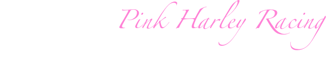 Welcome to Pink Harley Racing